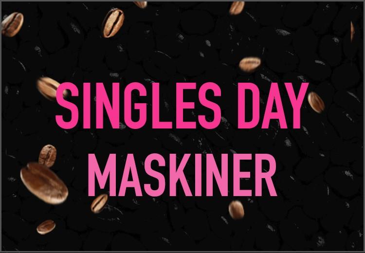 Singles Day - maskiner