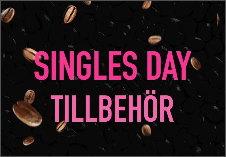Singles Day - tillbehör